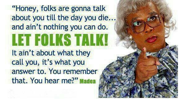 Top 5 Tyler Perry\'s Madea Quotes We Need In Our Lives! – Try ...