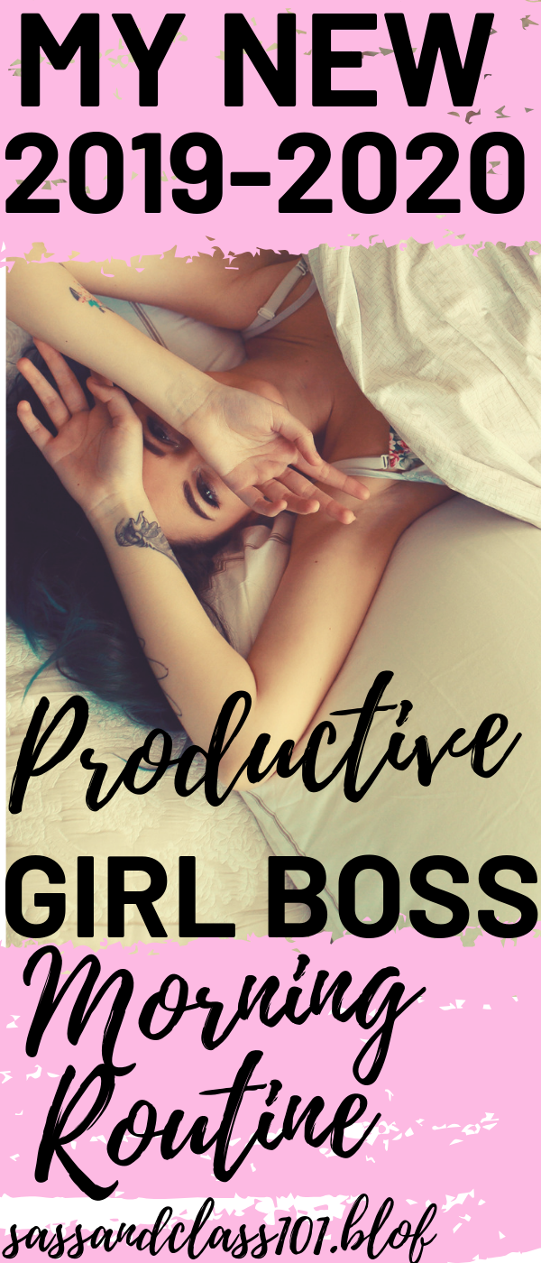My New 2019-2020 Productive Girl Boss Morning Routine I have goals written down, priorities laid out, due date areas ready to be filled, and a nicely constructed schedule with my personal endeavors planned out on. I feel more ready than I have in a long time to say the least. But bullet journaling alone isn't enough to revamp my morning into a girl boss routine. I actually have to implement the things I have written down in there.